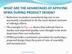 what are the advantages of applying dfma during product design