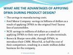 what are the advantages of applying dfma during product design2