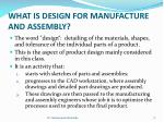 what is design for manufacture and assembly1