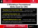 3 workkeys foundational skills used for crc