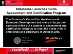 oklahoma launches skills assessment and certification program