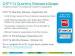 q1fy14 quarterly release scope enabling saas foundational system capabilities