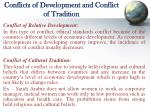 conflicts of development and conflict of tradition