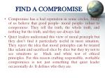 find a compromise