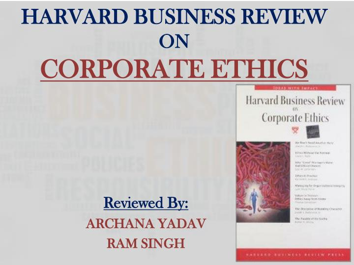 harvard business review on corporate ethics n.