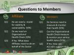 questions to members