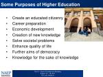 some purposes of higher education