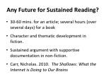 any future for sustained reading