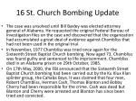 16 st church bombing update