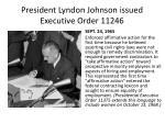 president lyndon johnson issued executive order 11246