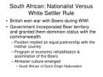 south african nationalist versus white settler rule