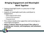 bringing engagement and meaningful work together