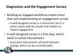 diagnostics and the engagement survey1