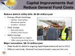 capital improvements that reduce general fund costs