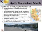 quality neighborhood schools