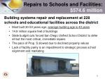 repairs to schools and facilities 574 6 million