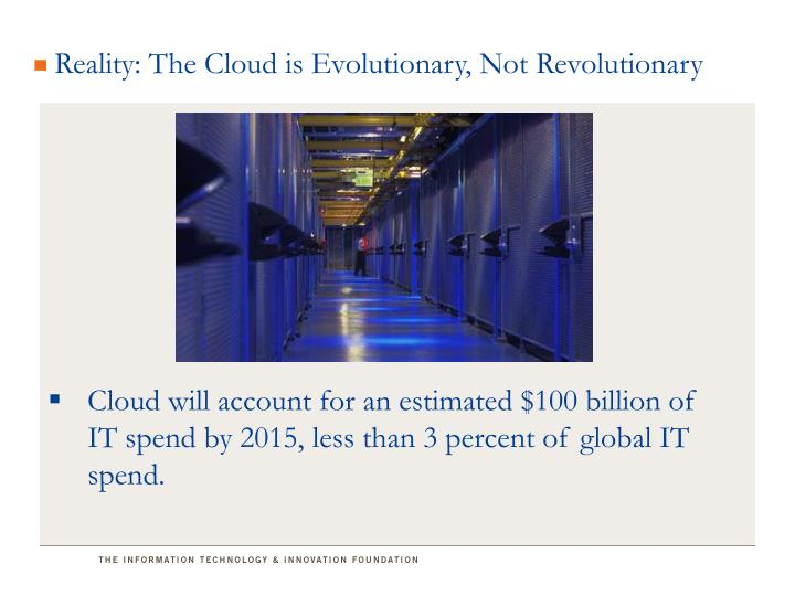 Reality: The Cloud is Evolutionary, Not Revolutionary