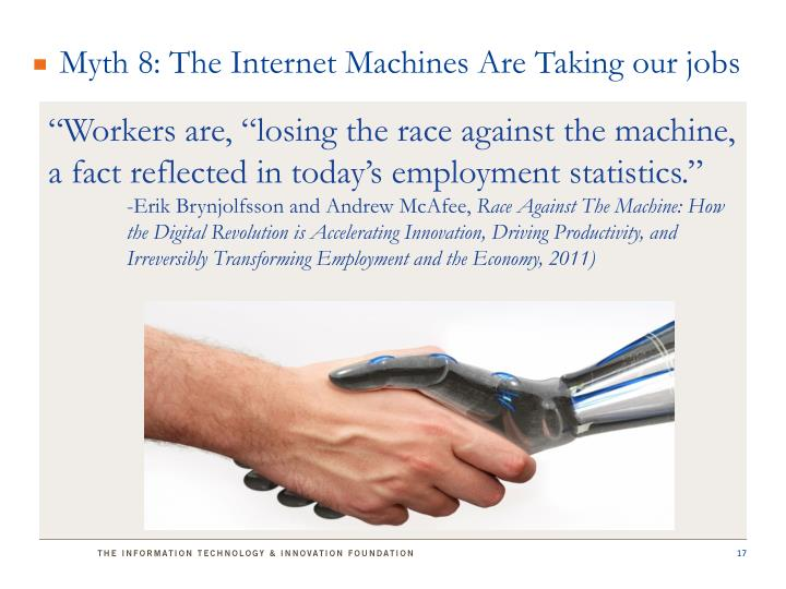 Myth 8: The Internet Machines Are Taking our jobs
