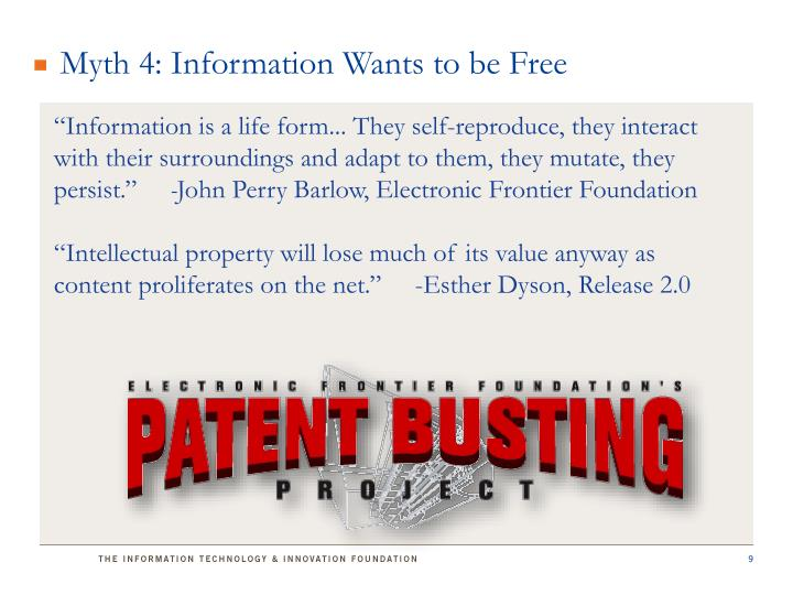 Myth 4: Information Wants to be Free