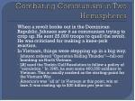 combating communism in two hemispheres