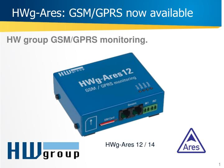 hwg ares gsm gprs now available n.