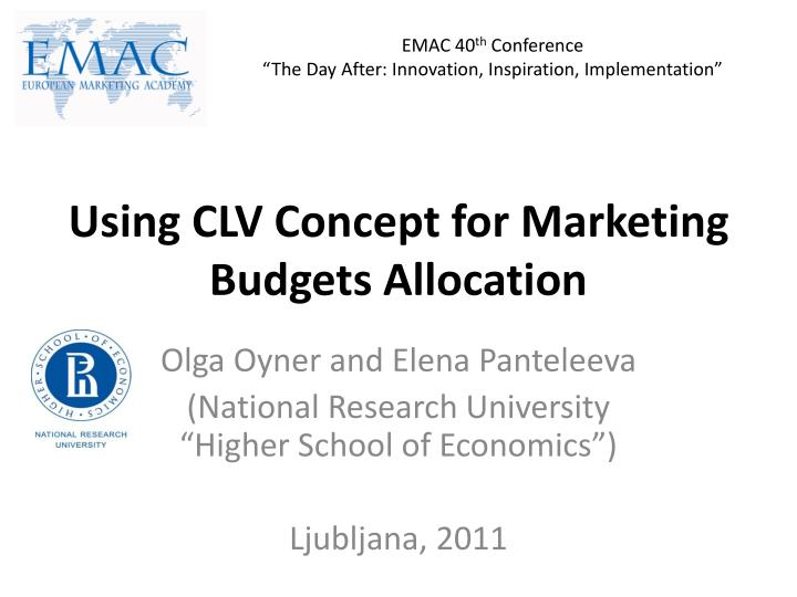 using clv concept for marketing budgets allocation n.