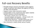 full cost recovery benefits