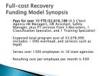 full cost recovery funding model synopsis