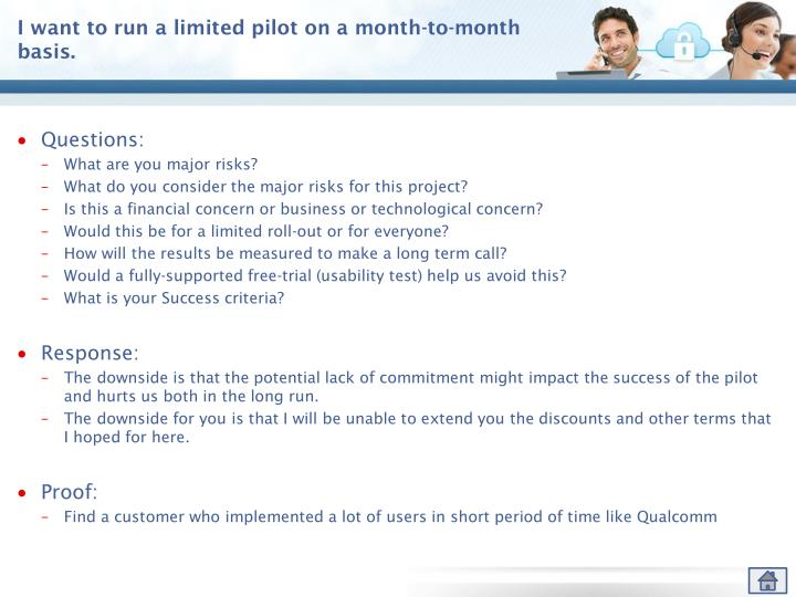 I want to run a limited pilot on a month-to-month