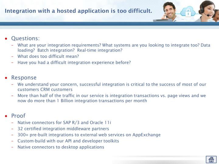 Integration with a hosted application is too difficult.