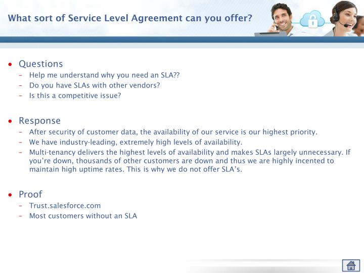 What sort of Service Level Agreement can you offer