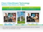 cisco videostream technology wired like video delivery over wireless