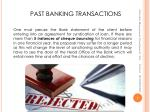 past banking transactions
