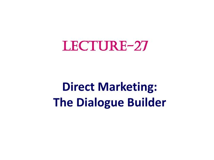 direct marketing the dialogue builder n.