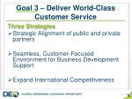 goal 3 deliver world class customer service