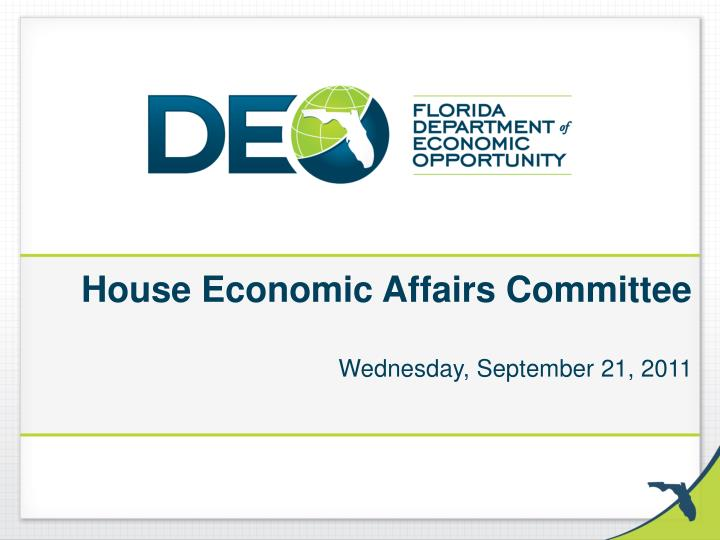 house economic affairs committee wednesday september 21 2011 n.