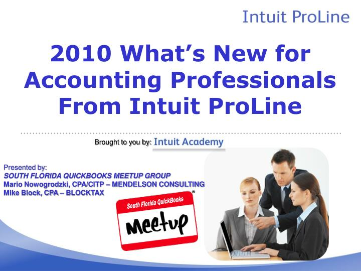 2010 what s new for accounting professionals from intuit proline n.
