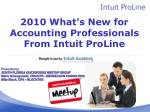 2010 what s new for accounting professionals from intuit proline