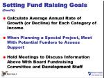 setting fund raising goals cont d