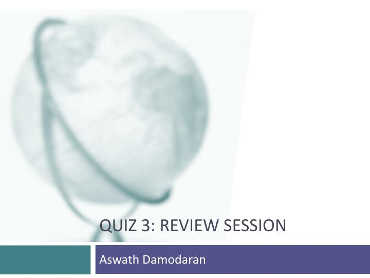 quiz 3 review session n.