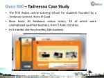 oasis 500 tadreesna case study