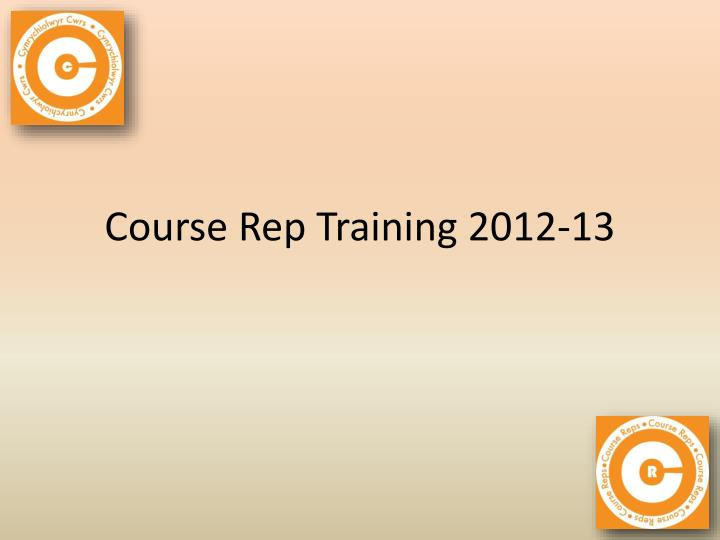 course rep training 2012 13 n.