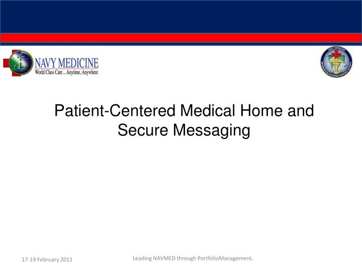 patient centered medical home and secure messaging n.