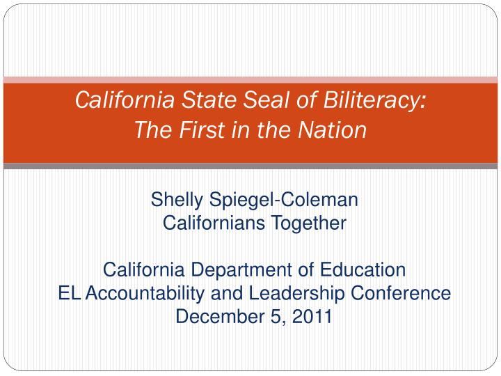 california state seal of biliteracy the first in the nation n.