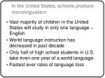 in the united states schools produce monolingualism