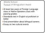 middle school pursuit of bilingualism award