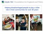 helping disadvantaged people to play a fuller role in their communities for over 26 years