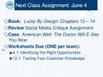 next class assignment june 4