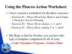 using the plan to action worksheet