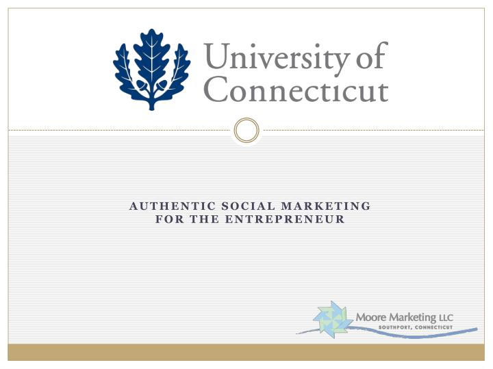 authentic social marketing for the entrepreneur n.